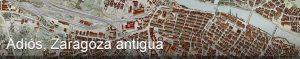 Gran Archivo Zaragoza Antigua - GAZA
