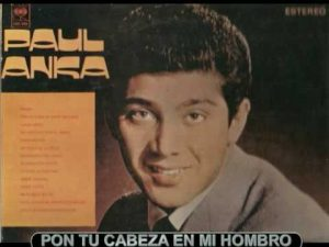 6-Paul Anka -pon-tu-cabeza-en-mi-hombro
