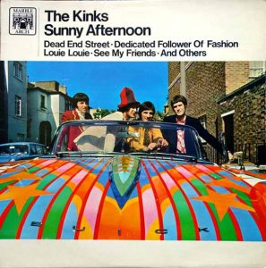 5 - The Kinks - Sunny Afternoon
