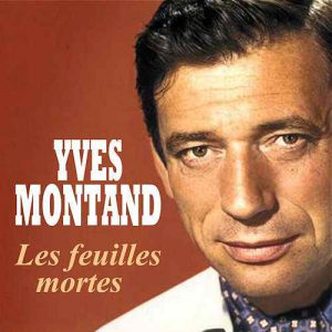 6 - Yves Montand