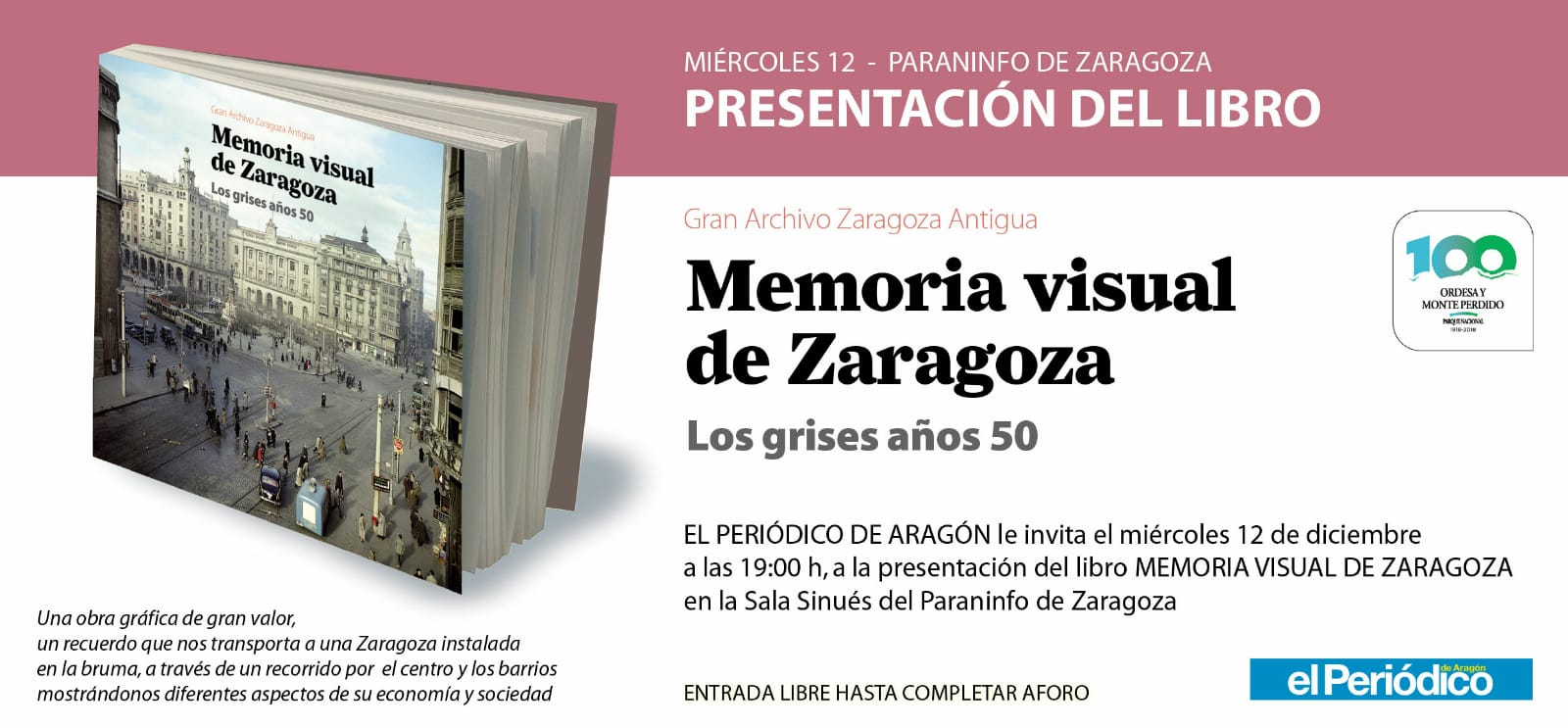 """Zaragoza te habla. Presentación """"Memoria visual de Zaragoza – Años 50"""""""