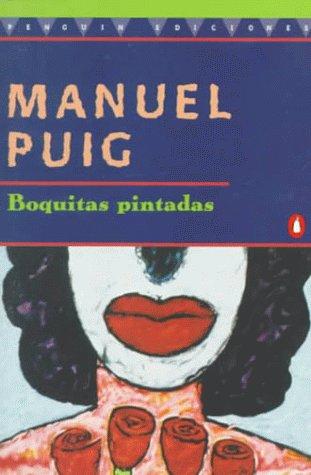 Nada más que libros – Boquitas Pintadas (Manuel Puig)