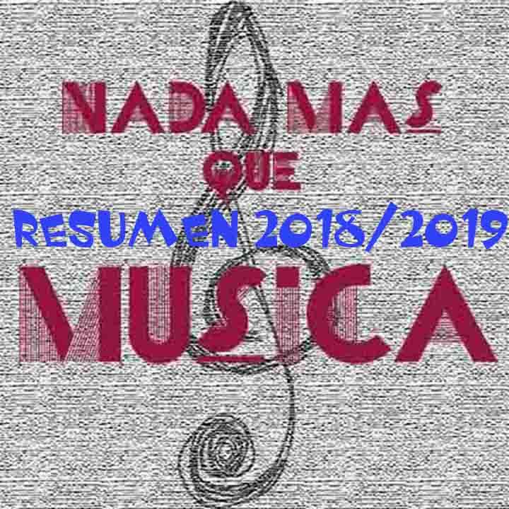 Nada más que música – Resumen temporada 2018/2019
