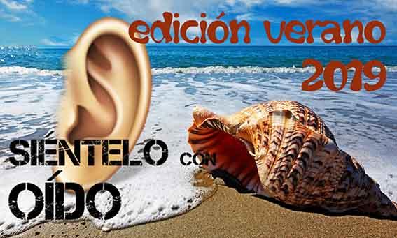 Siéntelo con oído – 98 – Edición especial verano 2019 – I