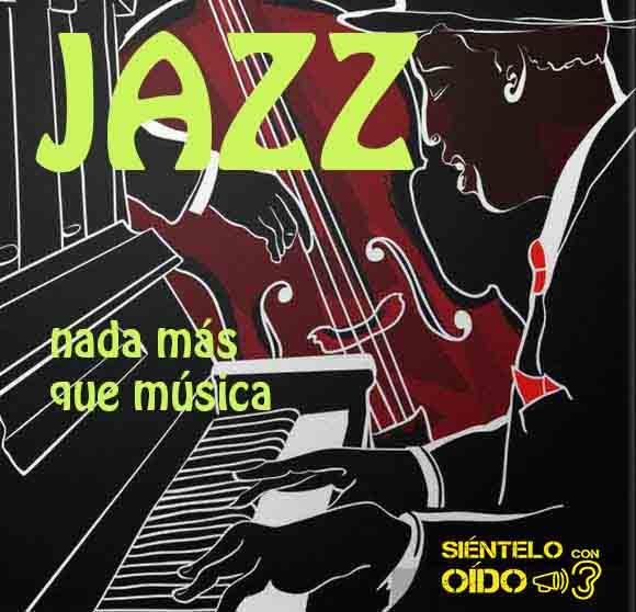 Nada más que música – Jazz – I