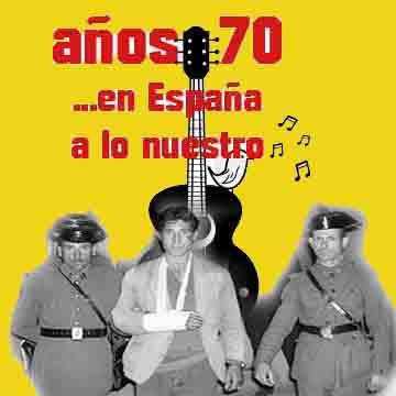 Nada más que música – Años 70: En España a lo nuestro.