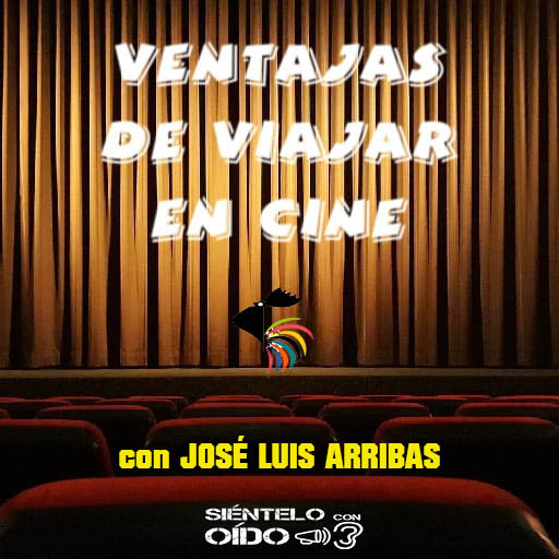 Ventajas de viajar en cine – El musical – I
