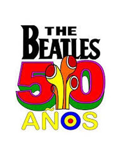 Nada más que música – The Beatles ¡50 años!