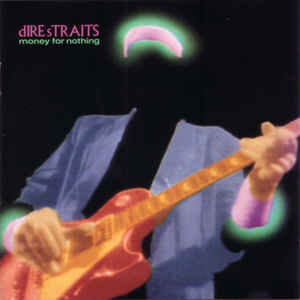 dire straits-Money for nothing