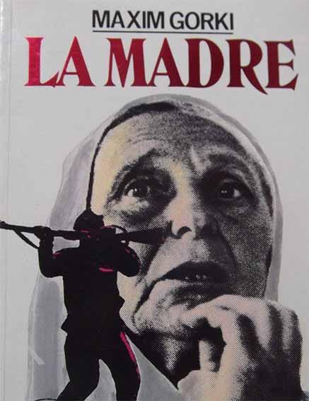 """Nada más que libros – """"La Madre"""" – Máximo Gorki"""