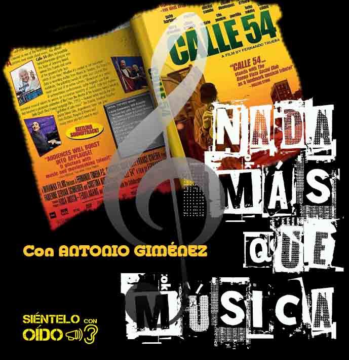 Nada más que música – Calle 54 – II