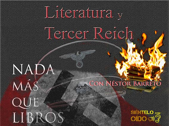 Nada más que libros – Literatura y Tercer Reich