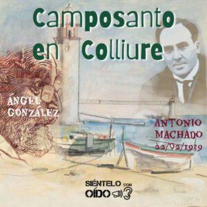 CARTEL Ángel González - Camposanto en Colliure-cuadro