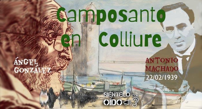 CARTEL Ángel González - Camposanto en Colliure
