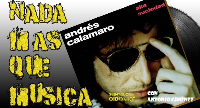 Nada más que música – Andrés Calamaro – 'Alta suciedad'