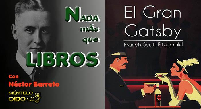 Nada más que libros – El Gran Gatsby – (Francis Scott Fitzgerald)