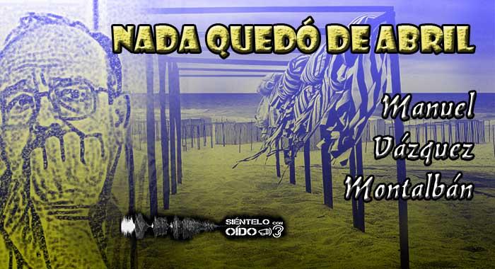 cartel MVM-Nada quedó de abril-wp