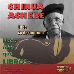 CARTEL NMQL - Chinua Achebe-cuadro