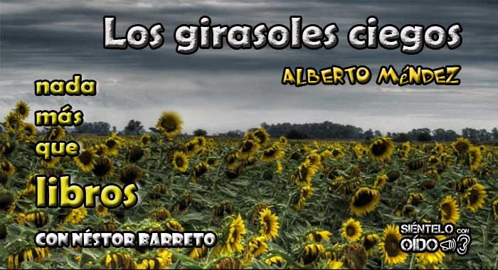 CARTEL NMQL - Los girasoles ciegos-wp