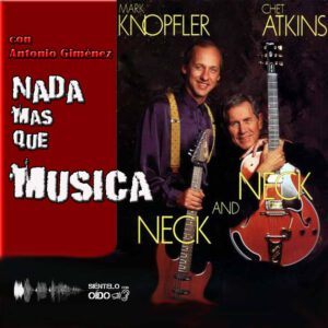 CARTEL NMQMMark Knopfler and Chet Atkins-CUADRO