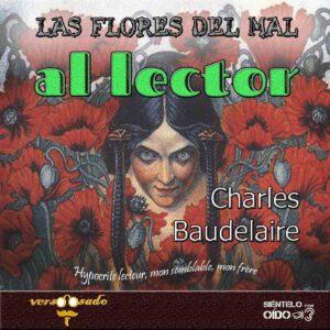 CARTEL - AL LECTOR - charles baudelaire-cuadro