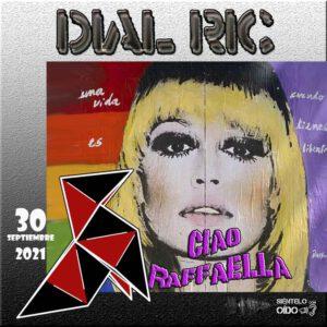 CARTEL Raffaella - DIAL RIC - cuadro